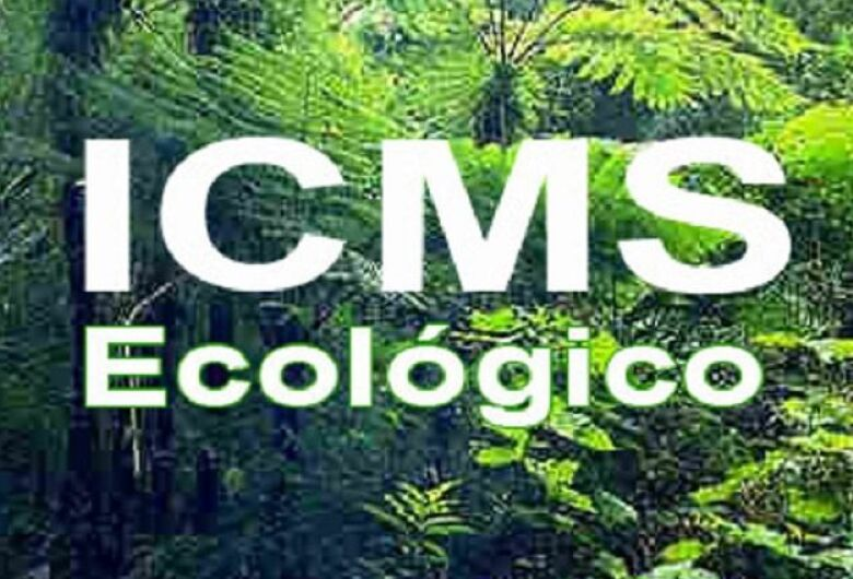 Municípios terão mais prazo para entregarem documentação do ICMS Ecológico