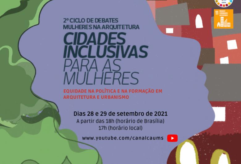 'Cidades Inclusivas para Mulheres' são tema de debate do CAU/MS