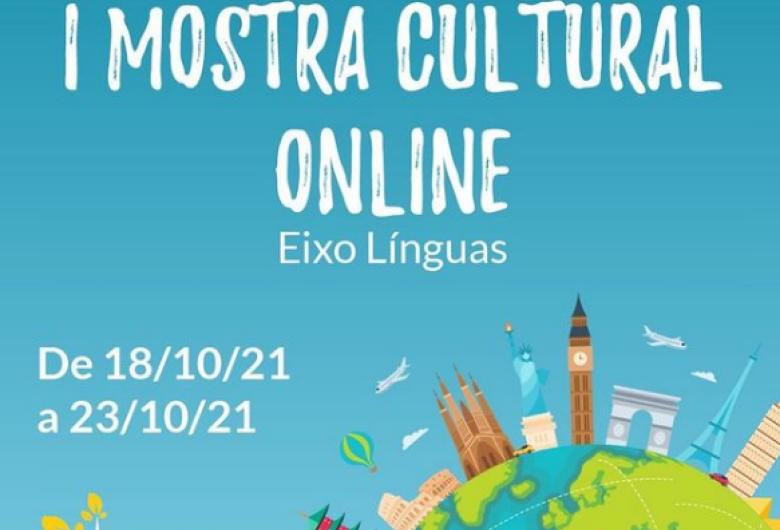 I Mostra Cultural de Idiomas Online acontece essa semana