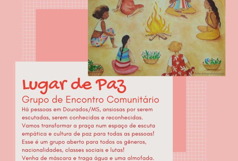 Lançamento Grupo Lugar de Paz Grupo de Encontros na Praça