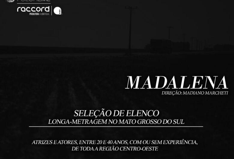 """Filme """"Madalena"""" terá cenas rodadas em Dourados e procura atores"""