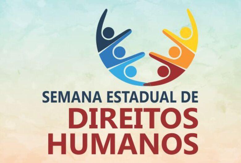 Semana Estadual de Direitos Humanos começa hoje com palestra
