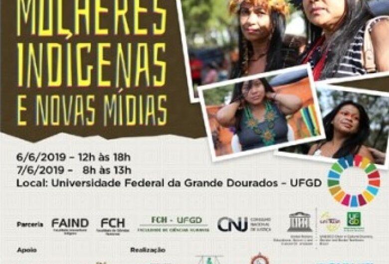 Curso Mulheres Indígenas e Novas Mídias acontece de hoje a sexta-feira na UFGD