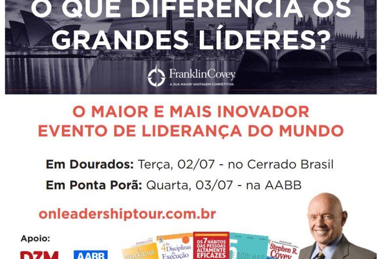 O maior e mais inovador evento de liderança do mundo, acontece amanhã (2) em Dourados