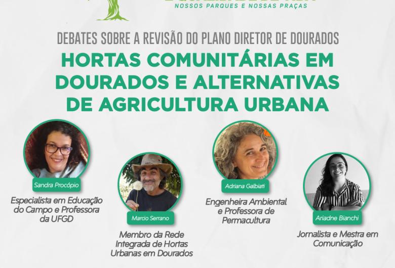 Fórum Áreas Verdes debate hortas comunitárias e agricultura urbana em Dourados