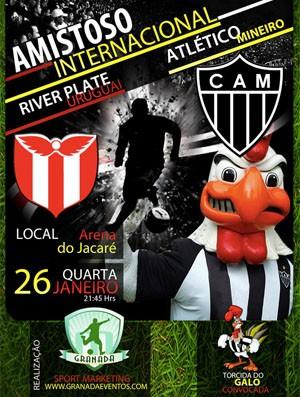 Cartaz promocional do amistoso entre Atlético-MG x River Plate-URU - Crédito: Foto: Divulgação