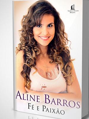 A capa do livro de Aline Barros - Crédito: Foto: Divulgação