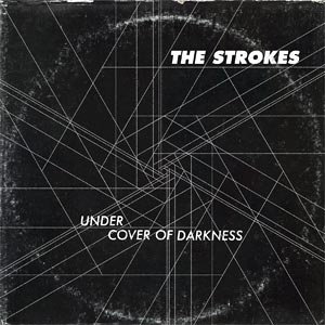 Capa do single \'Under cover of darkness\', dos Strokes - Crédito: Foto: Reprodução