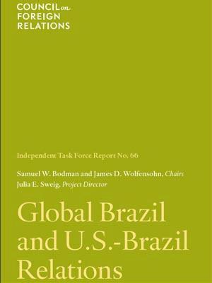A capa do relatório 'Brasil Global e as relações EUA-Brasil do Council of Foreing Relations  - Crédito: Foto: Reprodução