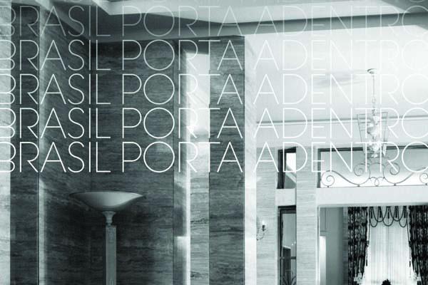 """Livro """"Brasil Porta Adentro"""" mostra quem foram os precursores da decoração no Brasil. - Crédito: Foto: Divulgação"""