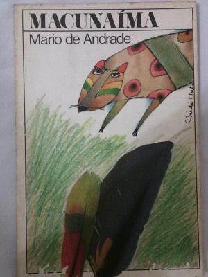 """Livro mais conhecido de Mário Andrade """"Macunaíma"""", busca uma valorização da cultura nacional. - Crédito: Foto: Divulgação"""