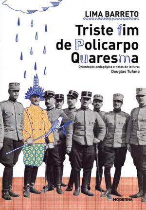 """""""Triste Fim de Policarpo Quaresma"""" é considerado um dos grandes clássicos da literatura brasileira. - Crédito: Foto: Divulgação"""