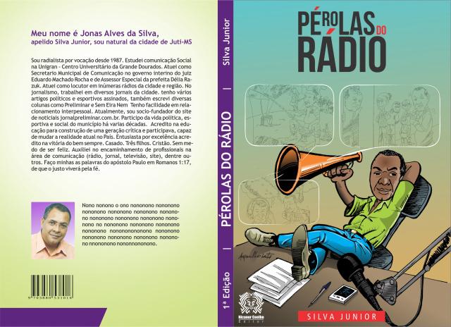 Jonas Alves da Silva, o Silva Junior, faz um relato cômico de alguns 'causos' acontecidos nas rádios de Dourados. - Crédito: Foto: Divulgação