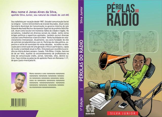 """""""Pérolas do Rádio""""  traz uma coletânea de fatos hilários e verídicos dos radialistas do Mato Grosso do Sul. - Crédito: Foto: Divulgação"""