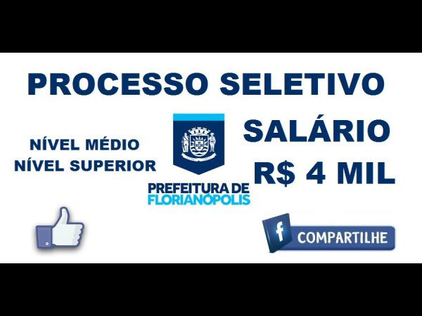 Prefeitura de Florianópolis abre processo seletivo -