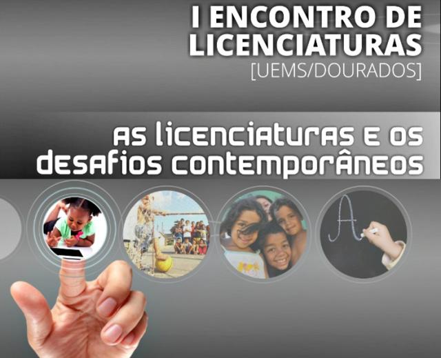 UEMS de Dourados realiza I Encontro de Licenciaturas -