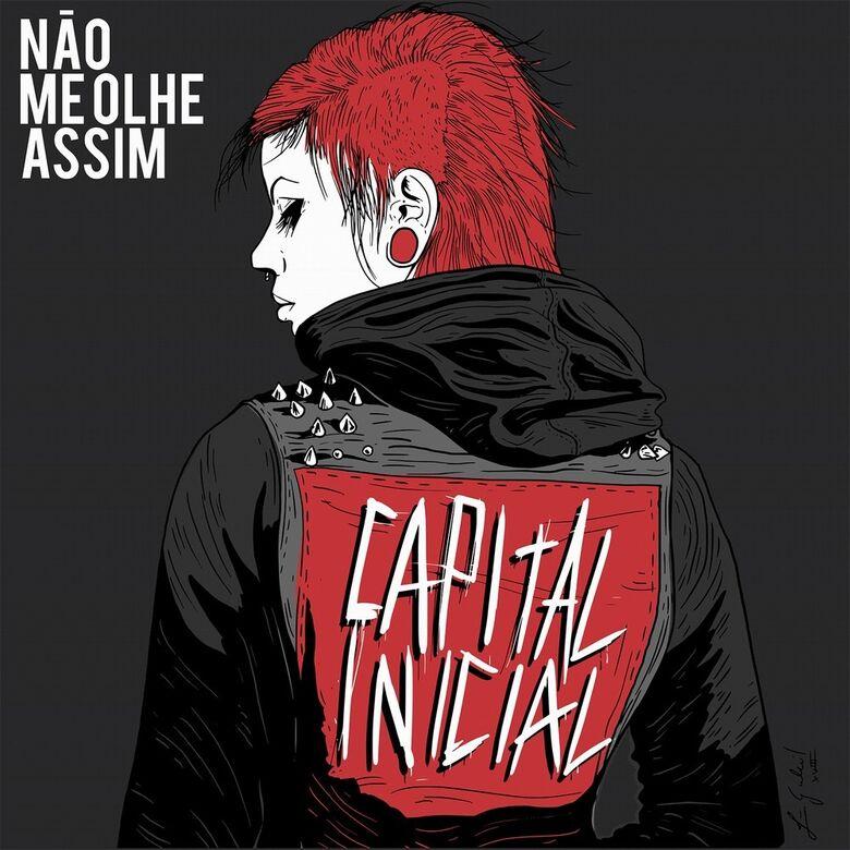 Capa do single 'Não Me Olhe Assim', do Capital Inicial -