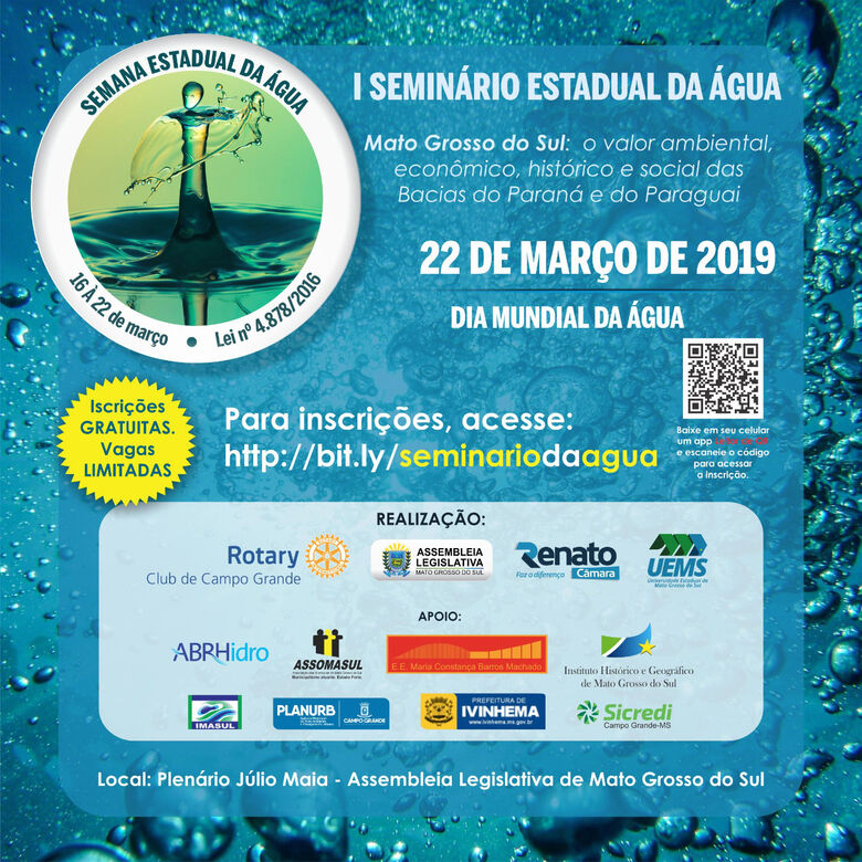 No Dia Mundial da Água, Assembleia sedia o 1º Seminário Estadual da Água - Crédito: Divulgação