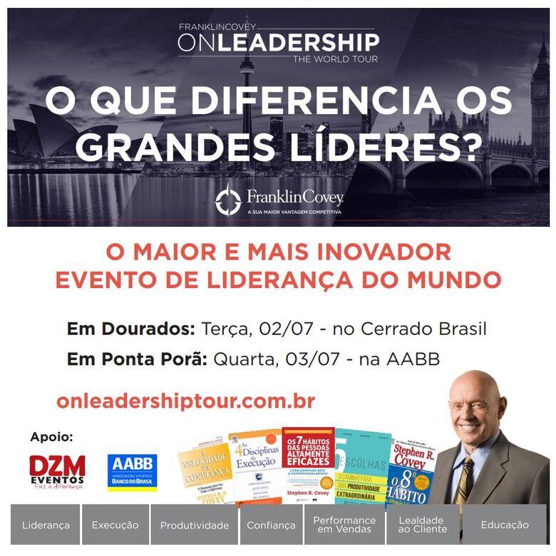 O maior e mais inovador evento de liderança do mundo, acontece amanhã (2) em Dourados - Crédito: Divulgação