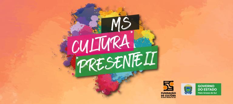 Divulgada relação de contemplados pelo Projeto MS Cultura Presente II -