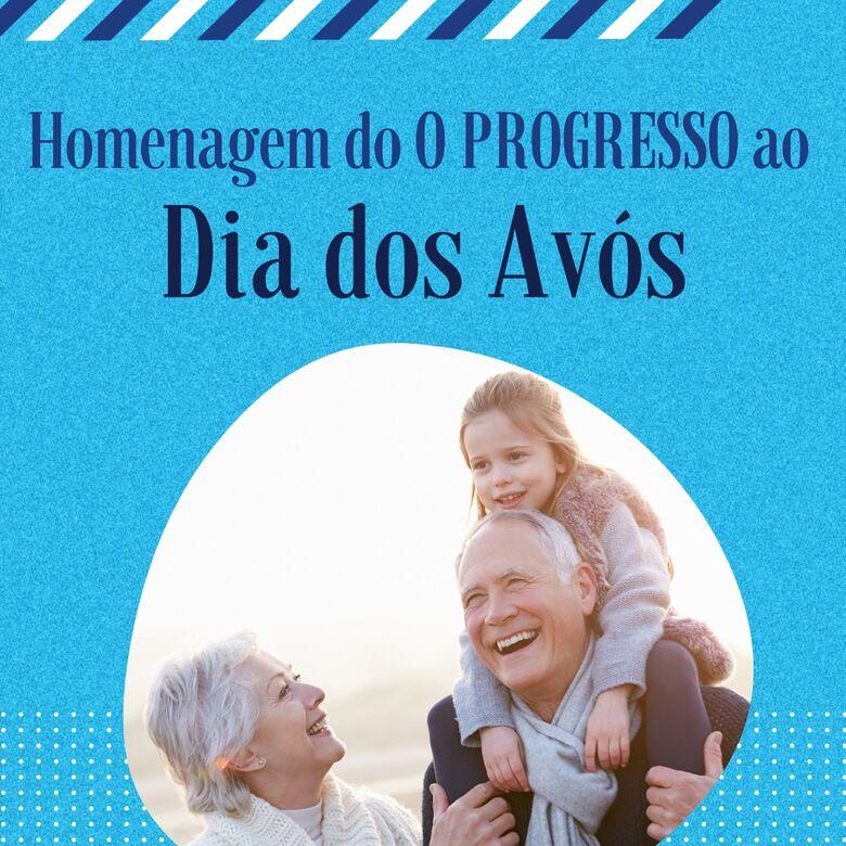 Homenagem do O Progresso ao Dia dos Avós -